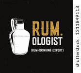 hand drawn fun rum poster with... | Shutterstock .eps vector #1311849113