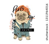 typography slogan with pug dog...   Shutterstock .eps vector #1311964016