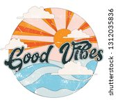 good vibes retro slogan with... | Shutterstock .eps vector #1312035836
