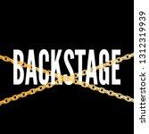 slogan backstage phrase graphic ... | Shutterstock .eps vector #1312319939