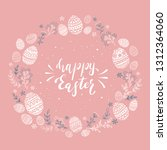 holiday card with easter eggs... | Shutterstock . vector #1312364060