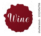 wine written on red stain with... | Shutterstock .eps vector #1312456706