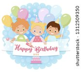 happy birthday card for cute... | Shutterstock .eps vector #1312509350