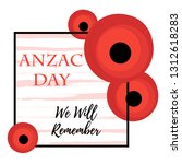 anzac day. remembrance day... | Shutterstock .eps vector #1312618283