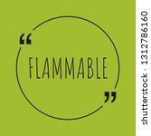 flammable word concept. ... | Shutterstock .eps vector #1312786160