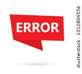 error word on a speach bubble ... | Shutterstock .eps vector #1312804556
