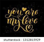you are my love hand written... | Shutterstock .eps vector #1312815929