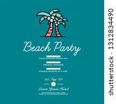 beach party invitation design... | Shutterstock .eps vector #1312834490