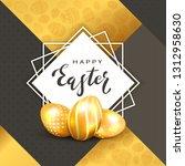 golden easter eggs and square... | Shutterstock .eps vector #1312958630