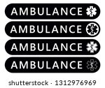 ambulance label sticker.... | Shutterstock .eps vector #1312976969