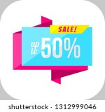 up to 50 percent sale banner on ... | Shutterstock . vector #1312999046