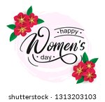 happy women's day poster....   Shutterstock .eps vector #1313203103