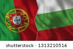 portugal and bulgaria 3d...   Shutterstock . vector #1313210516