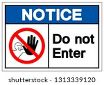notice do not enter symbol sign ... | Shutterstock .eps vector #1313339120