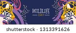 happy wildlife day web banner... | Shutterstock .eps vector #1313391626