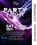 party flyer poster. futuristic... | Shutterstock .eps vector #1313409686