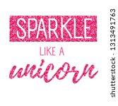 cute unicorn print. t shirt... | Shutterstock .eps vector #1313491763