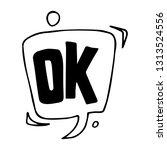 speech bubble in doodle style....   Shutterstock .eps vector #1313524556