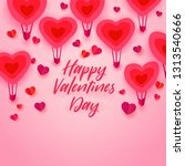 happy valentines day typography ... | Shutterstock . vector #1313540666