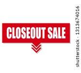 closeout sale sign label....