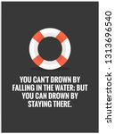 you can't drown by falling in... | Shutterstock .eps vector #1313696540