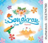 songkran festival design with...   Shutterstock .eps vector #1313744780