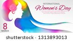 happy women day holiday...   Shutterstock .eps vector #1313893013