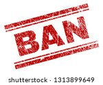 ban seal print with corroded... | Shutterstock .eps vector #1313899649