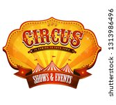 carnival circus banner with big ... | Shutterstock .eps vector #1313986496
