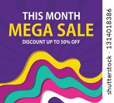 mega sale banner and poster. 50 ... | Shutterstock .eps vector #1314018386