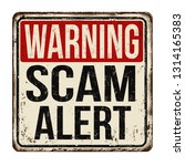 warning scam alert vintage... | Shutterstock .eps vector #1314165383