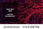 mixture of acrylic paints.... | Shutterstock .eps vector #1314188786