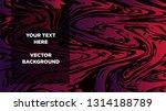 mixture of acrylic paints.... | Shutterstock .eps vector #1314188789