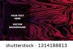 mixture of acrylic paints.... | Shutterstock .eps vector #1314188813