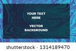 mixture of acrylic paints.... | Shutterstock .eps vector #1314189470