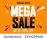 mega sale  poster design...   Shutterstock .eps vector #1314239666