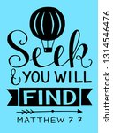 hand lettering seek and you... | Shutterstock .eps vector #1314546476