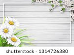 spring card with chamomiles ... | Shutterstock .eps vector #1314726380