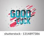 good luck  vector confetti ... | Shutterstock .eps vector #1314897386
