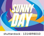 sunny day  beautiful greeting... | Shutterstock .eps vector #1314898010