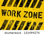 Work Zone Sign  Worn And Grung...