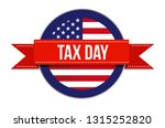 us tax time sign seal... | Shutterstock .eps vector #1315252820