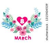 happy 8 march.  festive art ... | Shutterstock .eps vector #1315404539