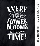 lettering quote about flowers ... | Shutterstock .eps vector #1315437473
