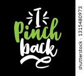 i pinch back   funny st patrik...   Shutterstock .eps vector #1315480973