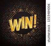 isolated win golden word on... | Shutterstock .eps vector #1315484006