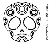 outline of a sad mexican skull... | Shutterstock .eps vector #1315538069