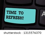 handwriting text time to... | Shutterstock . vector #1315576370