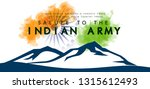 Saluting Our Indian Army...