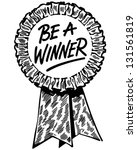 be a winner ribbon   retro clip ... | Shutterstock .eps vector #131561819